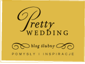 Blog Slubny Pretty Wedding